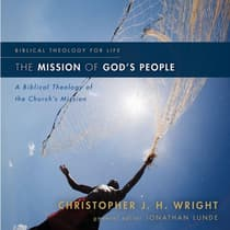 The Mission of God's People by Christopher J. H. Wright audiobook
