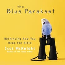 The Blue Parakeet by Scot McKnight audiobook