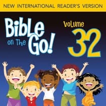 Bible on the Go Vol. 32: Daniel and the Fiery Furnance, Writing on the Wall, and the Lion's Den (Daniel 3, 5, 6) by Zondervan audiobook