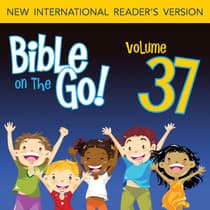 Bible on the Go Vol. 37: The Sermon on the Mount, Part 2; Parables and Miracles of Jesus, Part 1 (Matthew 7-8, 13; Mark 4-5) by Zondervan audiobook