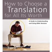How to Choose a Translation for All Its Worth by Gordon D. Fee audiobook