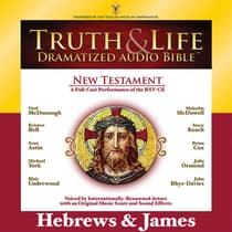 RSV, Truth and Life Dramatized Audio Bible New Testament: Hebrews and James, Audio Download by Zondervan audiobook