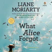 What Alice Forgot by Liane Moriarty audiobook