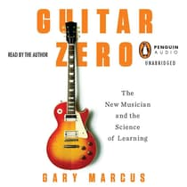 Guitar Zero by Gary Marcus audiobook
