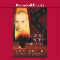 Candle in the Darkness by Lynn Austin audiobook