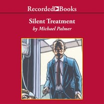 Silent Treatment by Michael Palmer audiobook