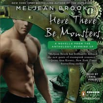 Here There Be Monsters by Meljean Brook audiobook