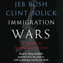 Immigration Wars by Jeb Bush audiobook