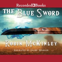 The Blue Sword by Robin McKinley audiobook
