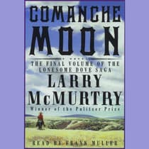 Comanche Moon by Larry McMurtry audiobook
