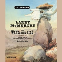 The Wandering Hill by Larry McMurtry audiobook