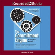 The Commitment Engine by John Jantsch audiobook