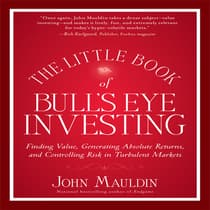 The Little Book of Bull's Eye Investing by John Mauldin audiobook