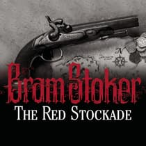 The Red Stockade by Bram Stoker audiobook