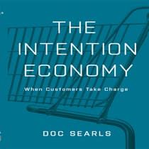 The Intention Economy by Doc Searls audiobook
