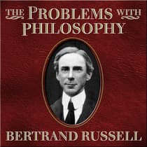 The Problems With Philosophy by Bertrand Russell audiobook
