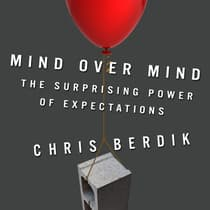 Mind Over Mind by Chris Berdik audiobook