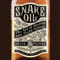 Snake Oil by Becca Stevens audiobook