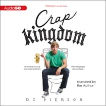 Crap Kingdom by D. C. Pierson audiobook