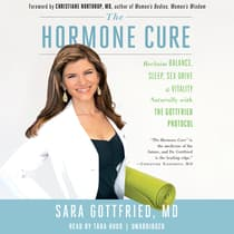 The Hormone Cure by Sara Gottfried, M.D. audiobook