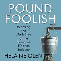 Pound Foolish by Helaine Olen audiobook