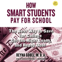 How Smart Students Pay for School, 2nd Edition by Reyna Gobel audiobook
