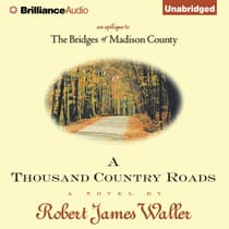 A Thousand Country Roads by Robert James Waller audiobook