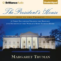 The President's House by Margaret Truman audiobook