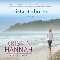 Distant Shores by Kristin Hannah audiobook