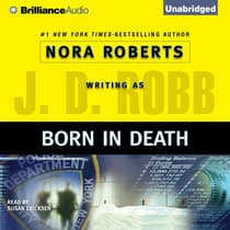 Born in Death by J. D. Robb audiobook