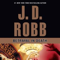 Betrayal in Death by J. D. Robb audiobook