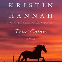 True Colors by Kristin Hannah audiobook