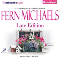 Late Edition by Fern Michaels audiobook