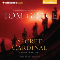 The Secret Cardinal by Tom Grace audiobook