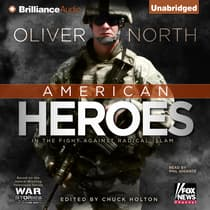 American Heroes by Oliver North audiobook