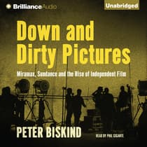 Down and Dirty Pictures by Peter Biskind audiobook