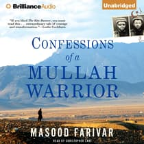 Confessions of a Mullah Warrior by Masood Farivar audiobook