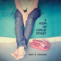A Room on Lorelei Street by Mary E. Pearson audiobook