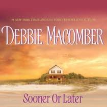 Sooner or Later by Debbie Macomber audiobook