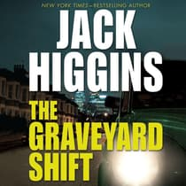The Graveyard Shift by Jack Higgins audiobook