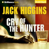 Cry of the Hunter by Jack Higgins audiobook