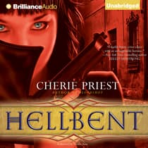 Hellbent by Cherie Priest audiobook