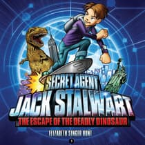 Secret Agent Jack Stalwart: Book 1: The Escape of the Deadly Dinosaur: USA by Elizabeth Singer Hunt audiobook