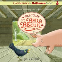 Welcome to the Bed & Biscuit by Joan Carris audiobook