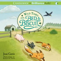 Wild Times at the Bed & Biscuit by Joan Carris audiobook