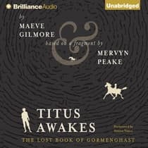 Titus Awakes by Maeve Gilmore audiobook