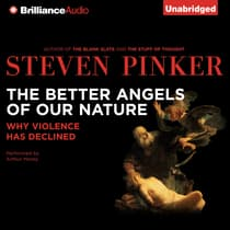 The Better Angels of Our Nature by Steven Pinker audiobook