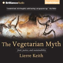 The Vegetarian Myth by Lierre Keith audiobook