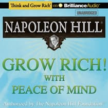 Grow Rich! With Peace of Mind by Napoleon Hill audiobook