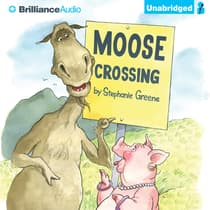 Moose Crossing by Stephanie Greene audiobook